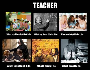 what-my-friends-think-i-do-what-i-actually-do-teacher